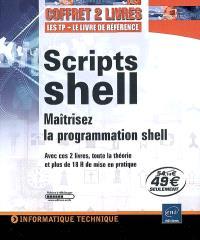 Scripts shell : maitrisez la programmation shell