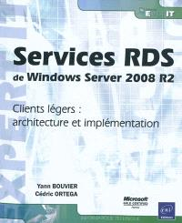 Services RDS de Windows Server 2008 R2 : clients légers : architecture et implémentation