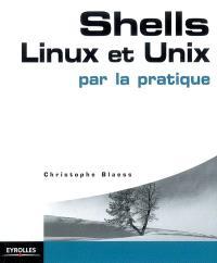 Shells, Linux et Unix par la pratique