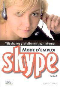 Skype : mode d'emploi