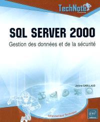 SQL Server 2000 : gestion des données et de la sécurité