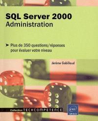 SQL Server 2000 : plus de 350 questions