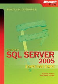 SQL Server 2005 : étape par étape
