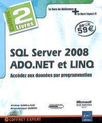 SQL Server 2008, ADO.Net et LINQ : coffret de 2 livres : accédez aux données par programmation