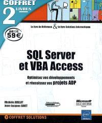 SQL Server et VBA Access : optimisez vos développements et réussissez vos projets ADP