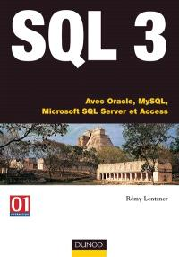 SQL3 : initiation et programmation