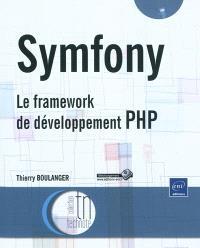Symfony : le framework de développement PHP