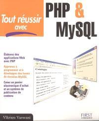 Tout réussir avec PHP & MySQL