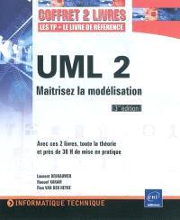 UML 2 : maîtrisez la modélisation