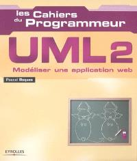 UML 2 : modéliser une application Web