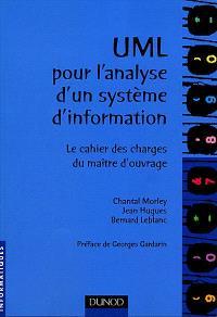 UML pour l'analyse d'un système d'information : le cahier des charges du maître d'ouvrage