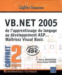 VB.Net 2005 : de l'apprentissage du langage au développement ASP... : maîtrisez Visual Basic