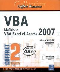 VBA : maîtrisez VBA Excel et Access 2007