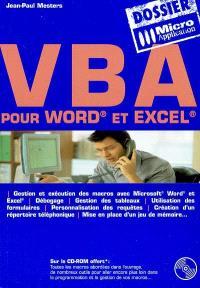 VBA : pour Word et Excel