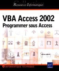 VBA Access 2002 : programmer sous Access