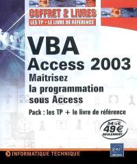 VBA Access 2003 : maîtriser la programmation sous Access