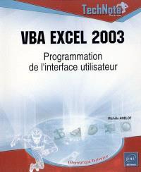VBA Excel 2003 : programmation de l'interface utilisateur