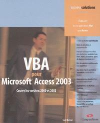 VBA pour Access 2003 : couvre les versions 2000 et 2002
