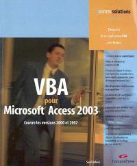 VBA pour Microsoft Access 2003 : couvre les versions 2000 et 2002