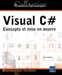 Visual C # : concepts et mise en oeuvre