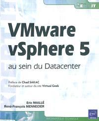 VMware vSphere 5 au sein du Datacenter