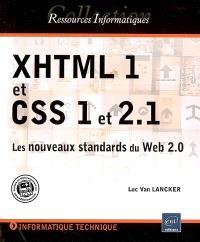 XHTML 1 et CSS 1 et 2.1 : les nouveaux standards du Web 2.0