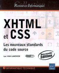 XHTML et CSS : les nouveaux standards du code source