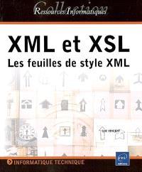 XML et XSL : les feuilles de styles XML