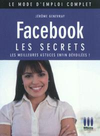 Facebook : les secrets