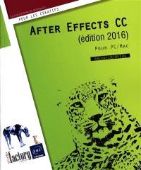 After Effects CC (édition 2016) : pour PC-Mac