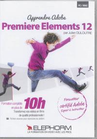 Apprendre Adobe Premiere Elements 12