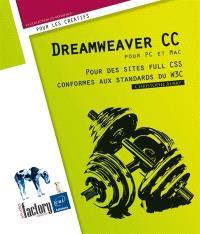 Dreamweaver CC pour PC et Mac : pour des sites full CSS conformes aux standards du W3C