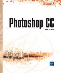 Photoshop CC : pour PC-Mac