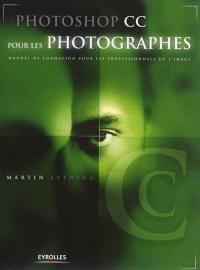 Photoshop CC pour les photographes : manuel de formation pour les professionnels de l'image