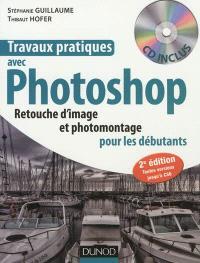 Travaux pratiques avec Photoshop : retouche d'image et photomontage pour les débutants