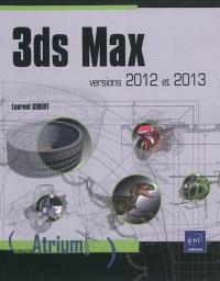 3ds Max : versions 2012 et 2013