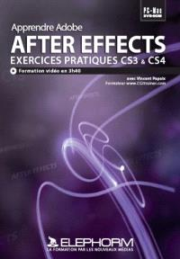 Apprendre After Effects CS3 & CS4 : exercices pratiques : formation au compositing par la pratique