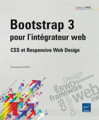 Bootstrap 3 pour l'intégrateur web : CSS et responsive web design