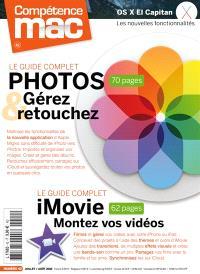 Compétence Mac. n° 42, Le guide complet photos : gérez & retouchez. Le guide complet iMovie : montez vos vidéos