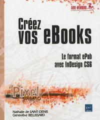 Créez vos eBooks : le format ePub avec inDesign CS6