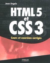 HTML5 et CSS3 : cours et exercices corrigés