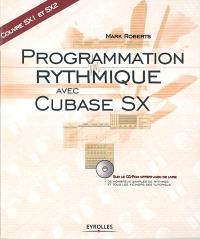 Programmation rythmique avec Cubase SX