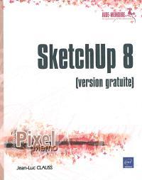 SketchUp 8 : version gratuite