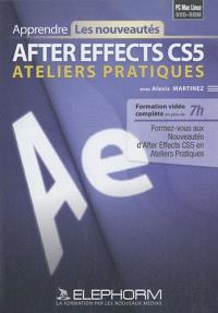 After Effects CS5 : ateliers pratiques : formation vidéo complète en plus de 7H PC Mac Linux