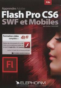 Apprendre Adobe Flash CS6 : SWF et mobiles