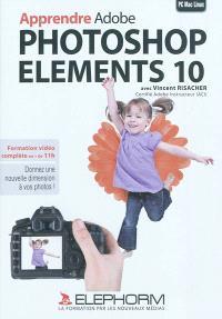 Apprendre Adobe Photoshop Elements 10