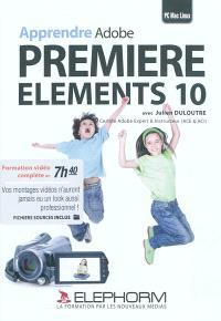 Apprendre Adobe Premiere Elements 10