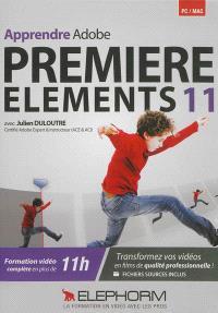 Apprendre Adobe Premiere Elements 11 : formation complète