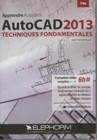 Apprendre Autodesk Autocad 2013 : techniques fondamentales