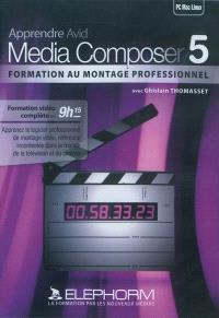 Apprendre Avid Media Composer 5 : formation au montage vidéo professionnel